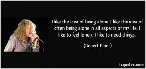 More Robert Plant Quotes
