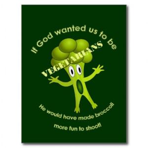 funny_vegetarian_quote_postcard-rf8c17f6d4e30472da3bdcce3d4a59e1f ...