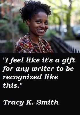Tracy k smith famous quotes 5
