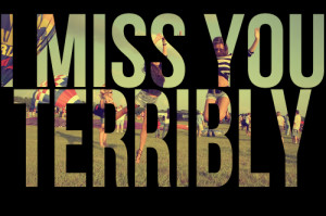 Miss You Terribly Striking...