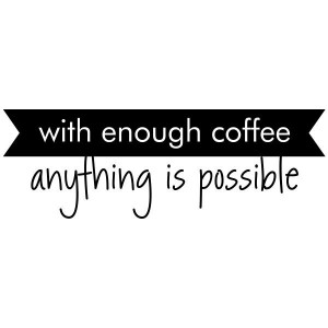 Coffee Wall Quotes Vinyl Wall Decals #4 ($25) found on Polyvore