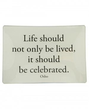 Inspirational Glass Trinket Tray with Osho Quote: