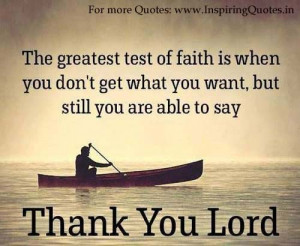 Thanks You Lord Inspirational Quotes, Motivational Thoughts on God