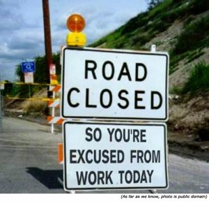 Road Construction – So You're Excused from Work