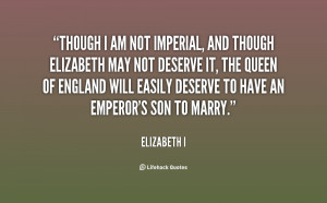 quote-Elizabeth-I-though-i-am-not-imperial-and-though-84206.png