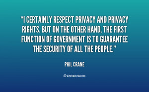 ... -Phil-Crane-i-certainly-respect-privacy-and-privacy-rights-75984.png