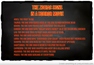 The Zodiac Signs In A Horror Movie