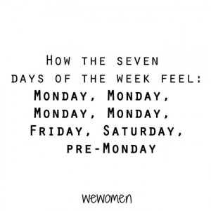 how the seven days of the week feel monday monday