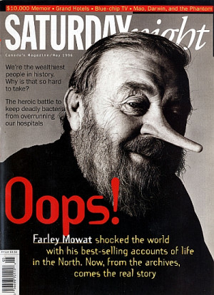Farley Mowat proved to be about as trustworthy as Rob Ford and as ...