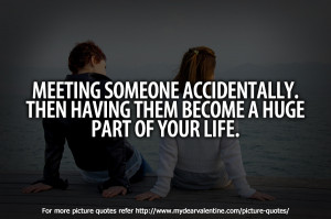 Meeting Someone Quotes