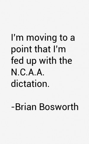 Brian Bosworth Quotes & Sayings