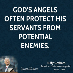 billy-graham-billy-graham-gods-angels-often-protect-his-servants-from ...