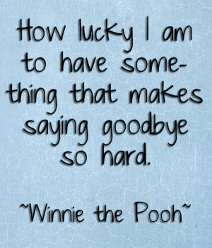 Winnie The Pooh could not have said it any better…