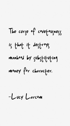 Lucy Larcom Quotes & Sayings