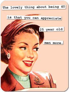 Funny Retro Magnet 80: The lovely thing about being 40