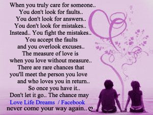 When you truly care for someone, you don't look for faults....