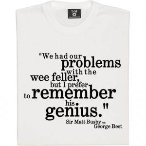 sir-matt-busby-best-genius-quote-tshirt_design.jpg