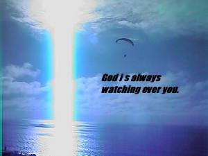 God-The creator God is watching us.
