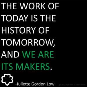 Juliette Gordon Low #inspirational #quote