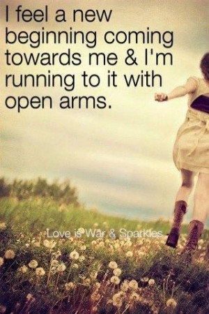 running to it with open arms. (quotes about life, inspirational quotes ...