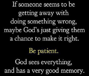 Christian Quotes wrong right giving patient