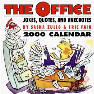 The Office Jokes, Quotes, and Anecdotes 2000 Calendar Sasha Zullo