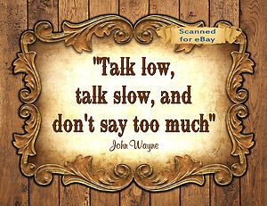 Quote from John Wayne. google images