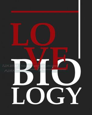 Love Biology, Classroom Decor, Quote Art, Biology Art, Home Decor, Art ...