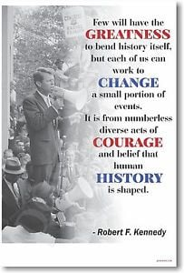 Robert-F-Kennedy-Few-Will-Have-The-Greatness-NEW-Famous-Person-Quote ...