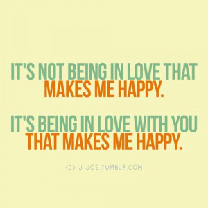 Its-Not-Being-In-Love-Makes-Me-Happy-Love-quote-pictures.jpg