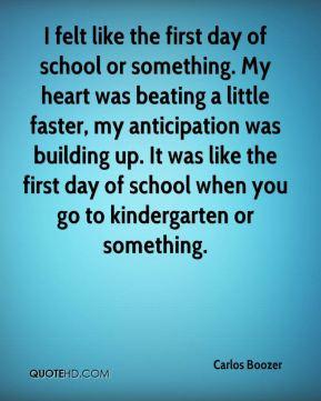 Carlos Boozer - I felt like the first day of school or something. My ...