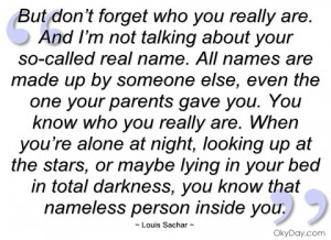 but don't forget who you really are louis sachar