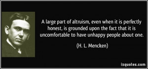 large part of altruism, even when it is perfectly honest, is ...
