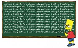 ll ask Google before asking dumb questions.