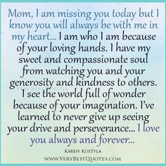 quotes on losing your mother | Quotes For Mom, I am missing you mom ...
