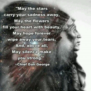 Native American Chief Dan George | Chief Dan George quote ... | Native ...