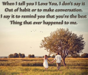 ... To Remind You That You're The Best Thing That Ever Happened To Me