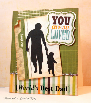 Father And Son Quotes For Scrapbooking Here is my father's day card: