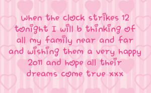 strikes 12 tonight I will b thinking of all my family near and far ...