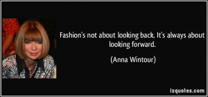 More Anna Wintour Quotes