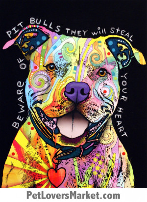 Pitbull Art: Beware of Pit Bulls… They Will Steal Your Heart