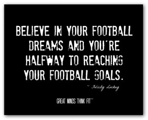 Set Your Football Goals High Quote