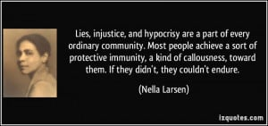 Lies, injustice, and hypocrisy are a part of every ordinary community ...