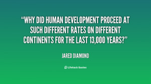 Why did human development proceed at such different rates on different ...