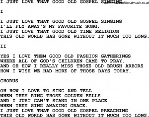 Country, Southern and Bluegrass Gospel Song I Just Love That Good Old ...