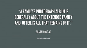 family's photograph album is generally about the extended family and ...