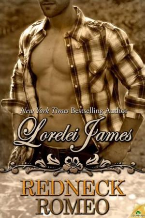 Redneck Romeo .. Lorelei James