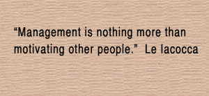 Business Quotes By Famous People Quotes about management.