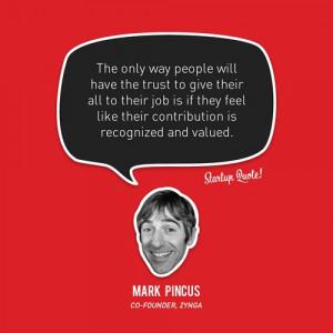 Start Up Quote - Mark Pincus