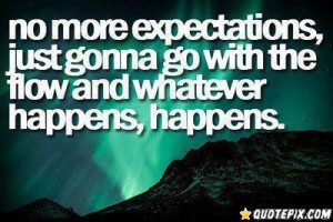 Back > Quotes For > No Expectations Quotes Tumblr
